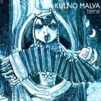 "Kulno Malva - ""Teine"" (2012)"
