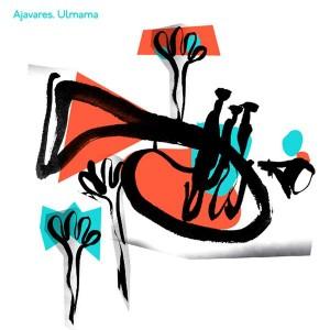 """Ajavares - """"Ulmama"""" (2009)"""