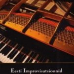 "Compilation ""Estonian Improvisations - Piano"" (2008)"