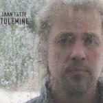 """Jaan Tätte ja Udupasun - """"Tulemine"""" (2009)"""